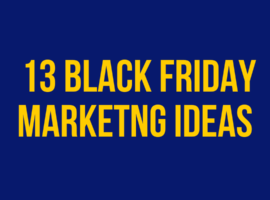 Black Friday Marketing Ideas 2019