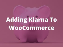 Add Klarna To WooCommerce