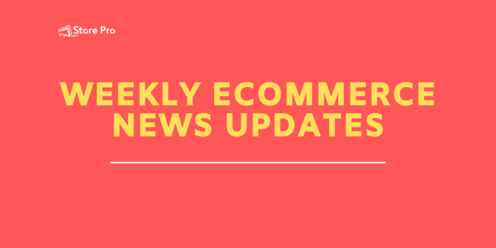 This Week in eCommerce – News at a Glance