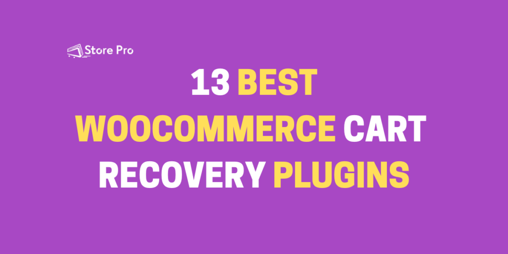 Quickly Increase Your Orders With One Of These [13] Abandoned Cart Recovery Plugins For WooCommerce