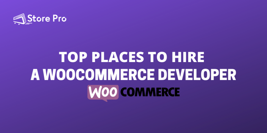 Where to Hire a WooCommerce Developer (in 2020)