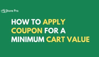 How to apply coupon for a minimum cart value