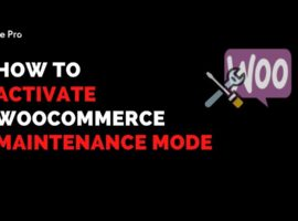 Activate WooCommerce Maintenance Mode