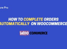 Complete orders automatically on woocommerce
