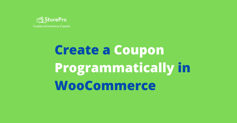 How to Create a Coupon Programmatically in WooCommerce