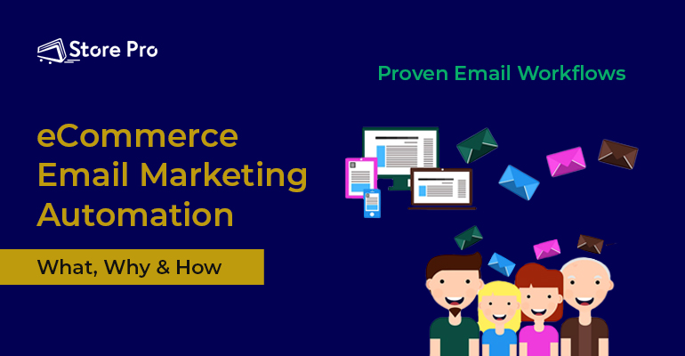 eCommerce Email Marketing Automation and Email Workflows for 2020