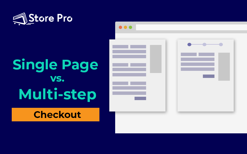 One-page vs. Multi-step Checkout: Which to Use When?