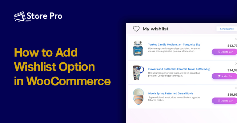 How to add Wishlist in WooCommerce Stores Using a Plugin