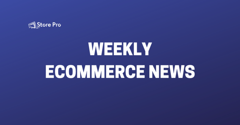eCommerce Weekly Rounds up