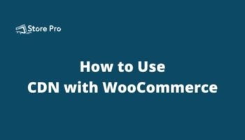 cdn-with-woocommerce-featured-image