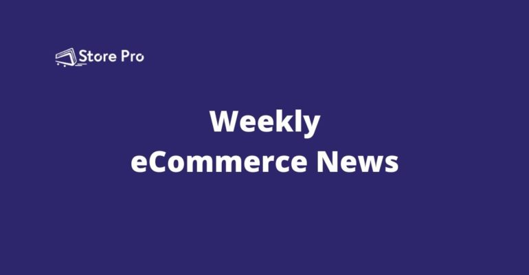 weekly-ecommerce-round-up-5