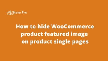 How to hide WooCommerce product featured image on product single pages