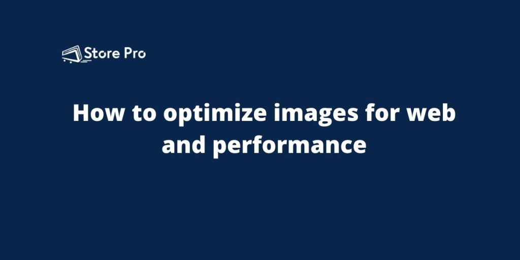 How to optimize images for web and performance