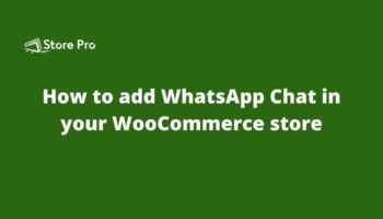 How to add WhatsApp Chat in your WooCommerce store