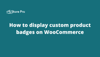 How to display custom product badges on WooCommerce