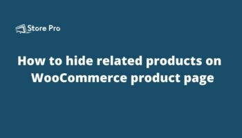 How to hide related products on the WooCommerce product page